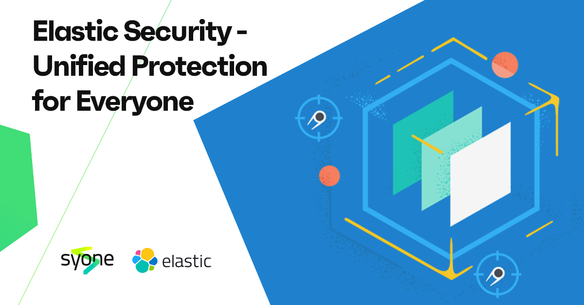 Elastic Security - Unified Protection for Everyone