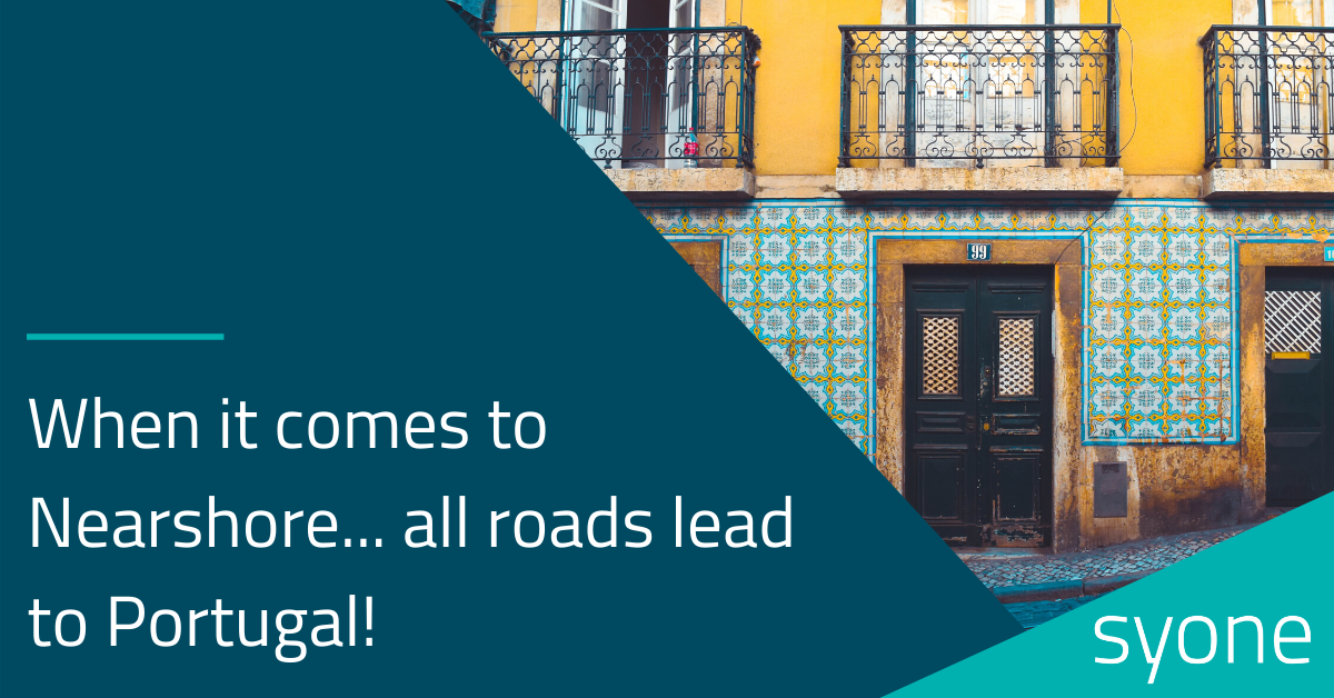 When it comes to Nearshore... all roads lead to Portugal!