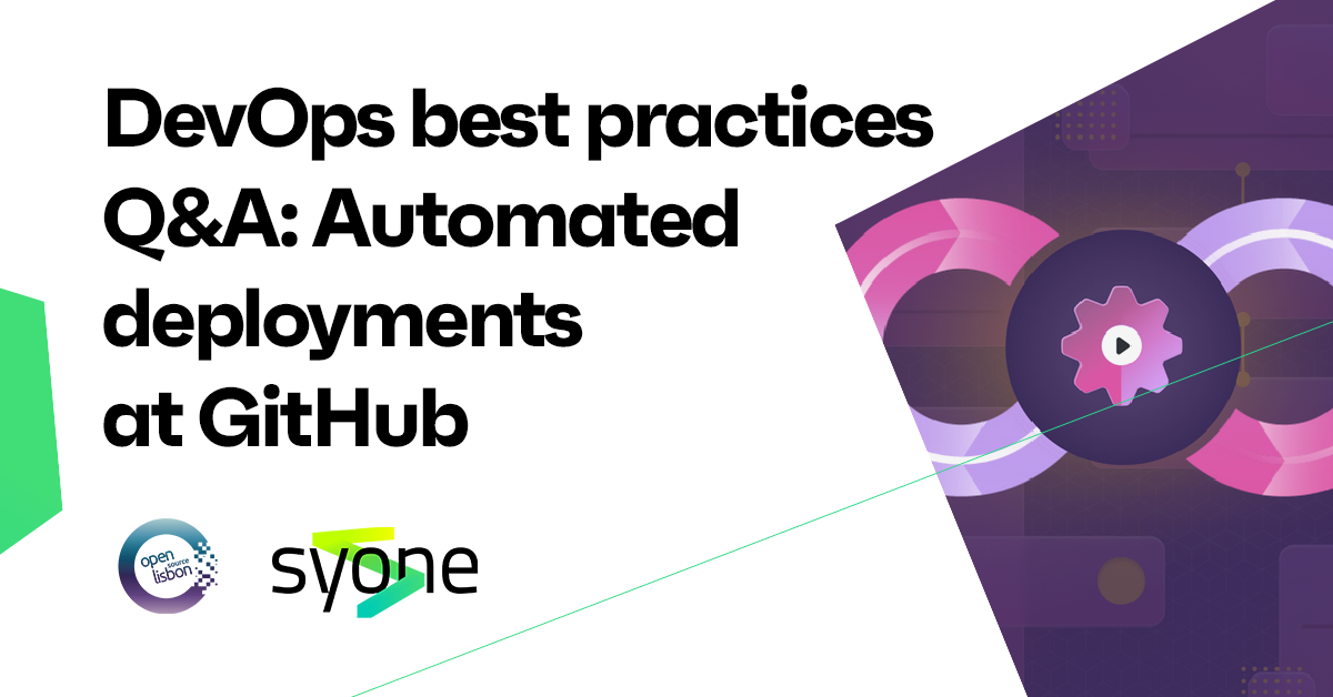 DevOps best practices Q&A: Automated deployments at GitHub